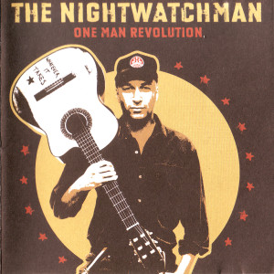 Nightwatchman-One man revolution (1)
