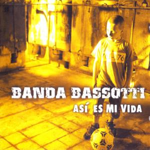 Banda Bassotti - As es mi vida1