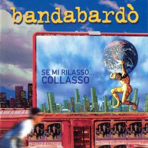 bandabardo_-_se_mi_rilasso_collasso_-_front