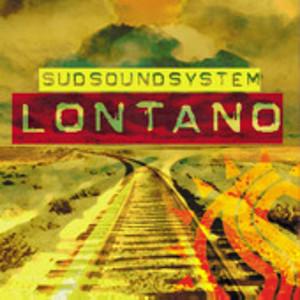sud_sound_system_lontano