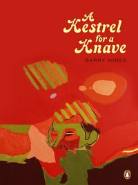 A_Kestrel_for_a_Knave